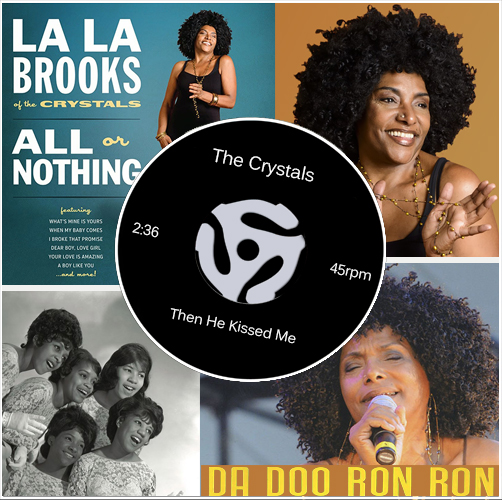"La La Brooks  ""original lead singer of The Crystals"""