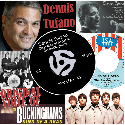 Dennis Tufano (original lead singer of The Buckinghams)